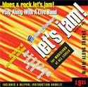 DEAL OF THE DAY - Let's Jam! Blues & Rock CD